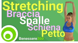 Esercizi di Stretching per Braccia, Spalle, Schiena e Petto