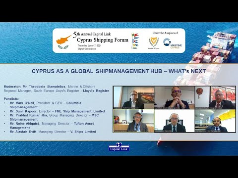 2021 5th Annual Capital Link Cyprus Shipping Forum – Cyprus as A Global Shipmanagement Hub