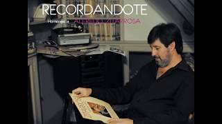 Leonardo Pastore-Recordándote, Homenaje a Zitarrosa- Full Album