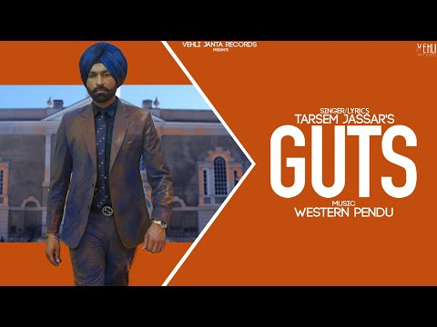 Guts - Tarsem Jassar , Western Pendu (Full Song) Latest Punjabi Songs 2019