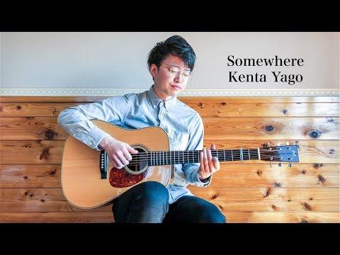 Somewhere / Kenta Yago  (Fingerstyle solo guitar)