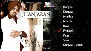 Jhanjhran - Video Jukebox - Parkash Kaur & Surinder Kaur - Latest Punjabi Song 2014