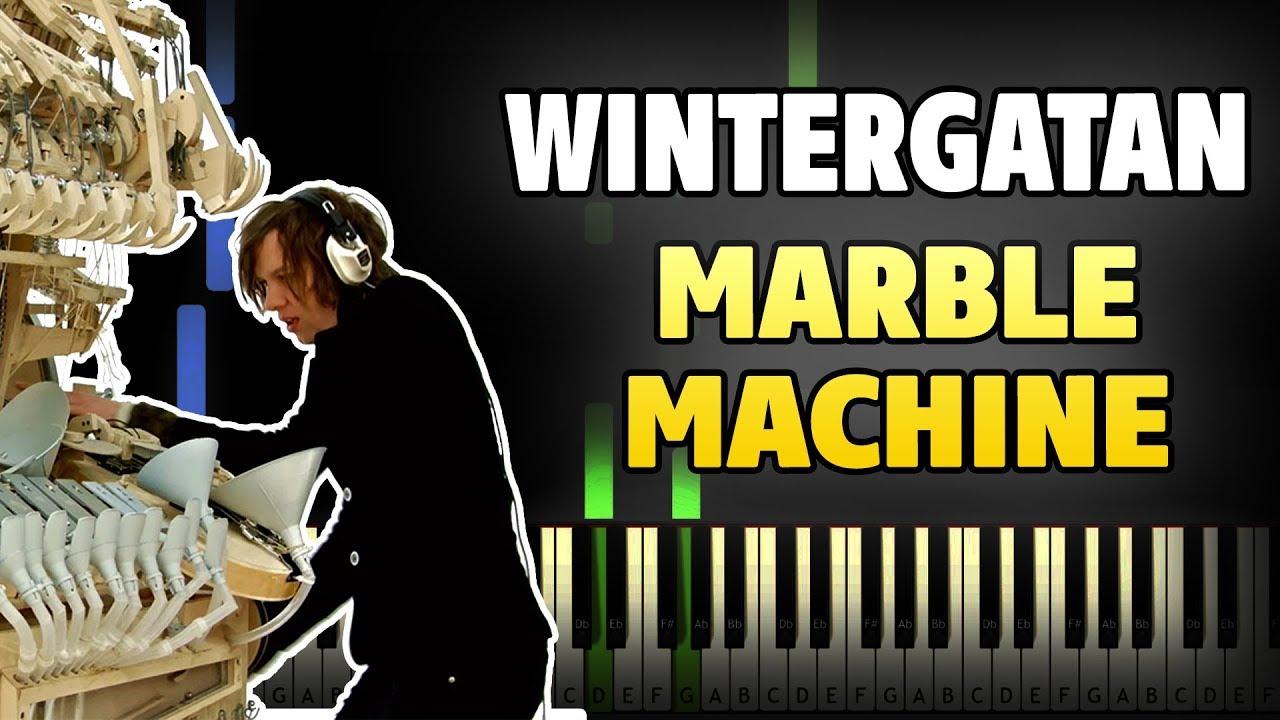 Wintergatan Marble Machine Piano Tutorial Sheet Music
