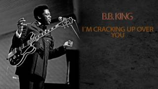 Watch Bb King Im Cracking Up Over You video