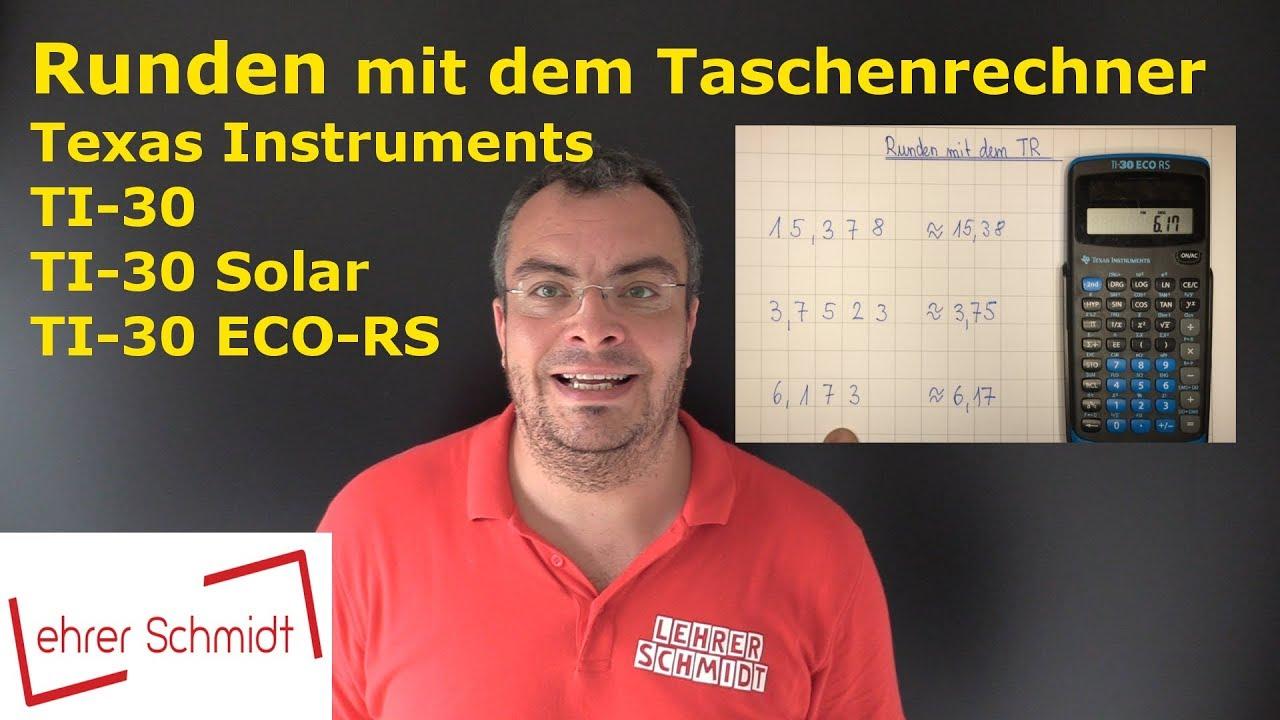 Runden Mit Dem Taschenrechner Ti 30 Eco Mathematik Youtube
