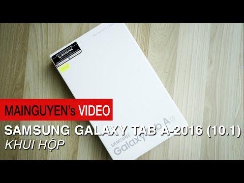 Khui hộp Samsung Galaxy Tab A 10.1 (2016) - www.mainguyen.vn