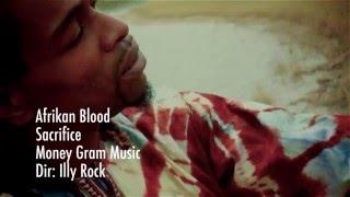 "MONEY GRAM MUSIC PRESENTS... ""Afrikan Blood"" (Constant Sacrifice)"