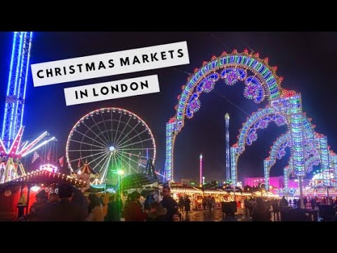 London's BEST Christmas Markets 2019 | SOUTH BANK AND WINTER WONDERLAND
