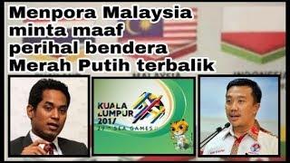 Menpora Malaysia minta maaf perihal bendera Merah Putih terbalik