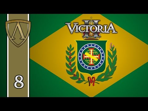 Victoria II Tutorial -- Empire of Brazil -- Part 8: Great Power!