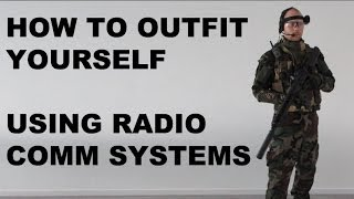 Airsoft - How to outfit yourself using radio communication