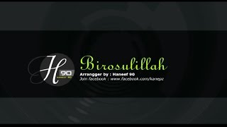 [5.62 MB] Karaoke sholawat Birosulillahi Walbadawi versi Syubanul Akhyar | H90