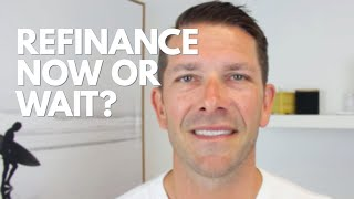 Should you refinance or wait for lower interest rates