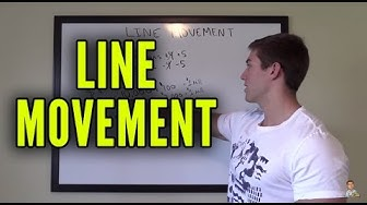 Line Movement - What Causes Betting Lines To Move