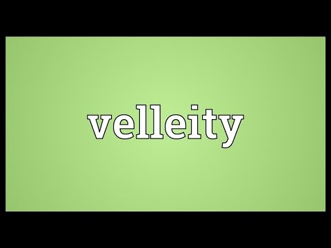 Header of velleity
