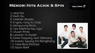 Koleksi Album - Achik & Spin (Lagu-lagu Terbaik)