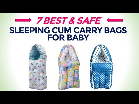 7 Best Sleeping Cum Carry Bags for Newborn Baby (0-6 Months) in India with Price