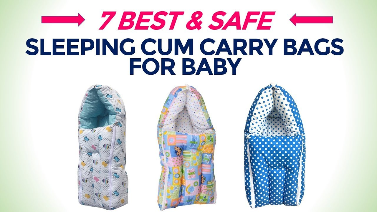 detailing 11cde 1eb63 7 Best Sleeping Cum Carry Bags for Newborn Baby (0-6 Months) in India with  Price