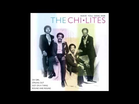 The Chi-Lites Have You Seen Her (Full Album)