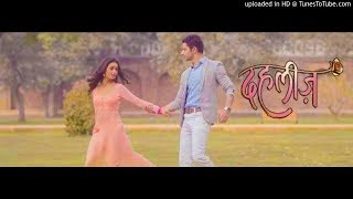 Dahleez Serial Jiya Re Song Harshad Arora ,tridha