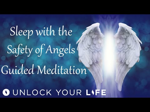 Sleep In The Safety Of Angels Guided Meditation; Your 4 Angels Of Peace, Love, Hope And Protection
