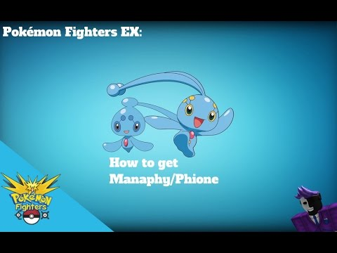 Pokemon Figters Ex How To Get Manaphy Phione Youtube