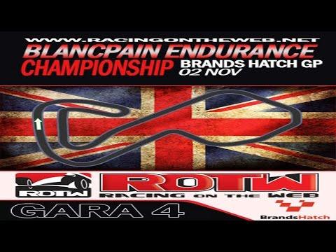 ROTW Blancpain Championship - Gara 4 Brands Hatch