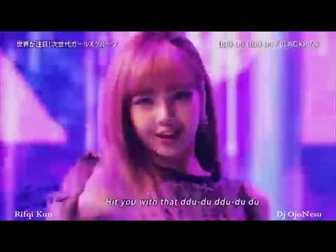 BLACKPINK - '뚜두뚜두 (DDU-DU DDU-DU)' (Dj OjoNesu Remix) Dangdut Koplo