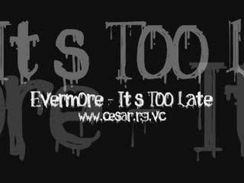 Evermore - It's Too Late (D'Azoo At Night Remix)