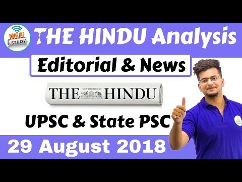 9:00 AM - The Hindu Editorial News Analysis 29 August 2018 [UPSC/State PSC] By Manvendra Sir