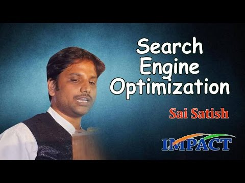 Search Engine Optimization(SEO) by Sai Satish at IMPACT'17 Hyderabad