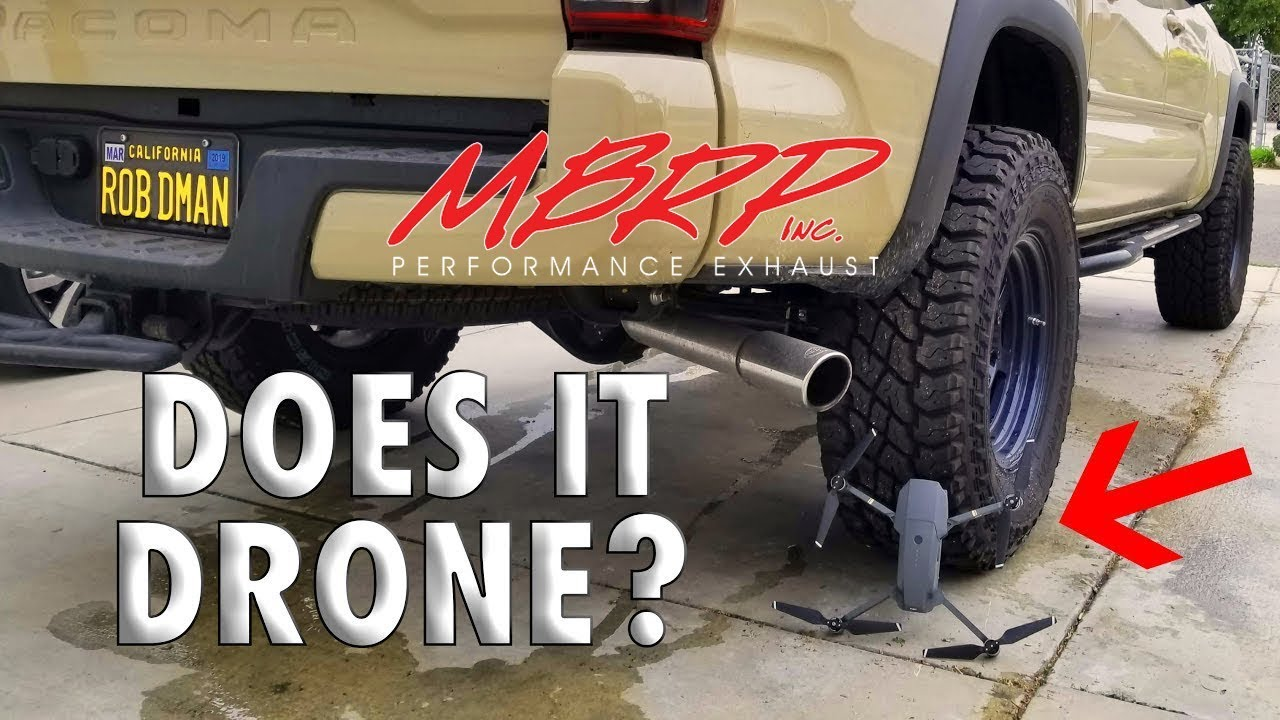 is the mbrp exhaust driving me nuts loud best sound recording on yt toyota tacoma hardshelltaco