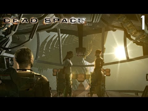 Let's Play Dead Space Ep.1 Welcome Aboard The USG Ishimura