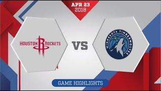 Houston Rockets vs Minnesota Timberwolves Game 4 April 23, 2018