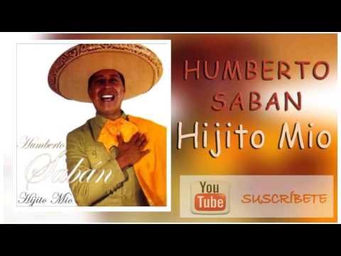 Humberto Saban, Hijito Mio, Album Completo
