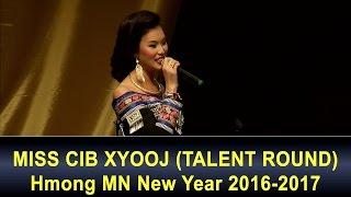 3 HMONG NEWS: Day 2. Miss Cib Xyooj (Talent Round).
