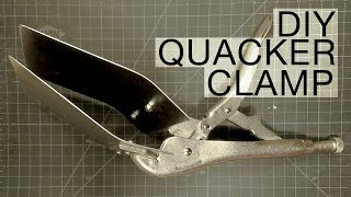 TUTORIAL: DIY quacker clamp