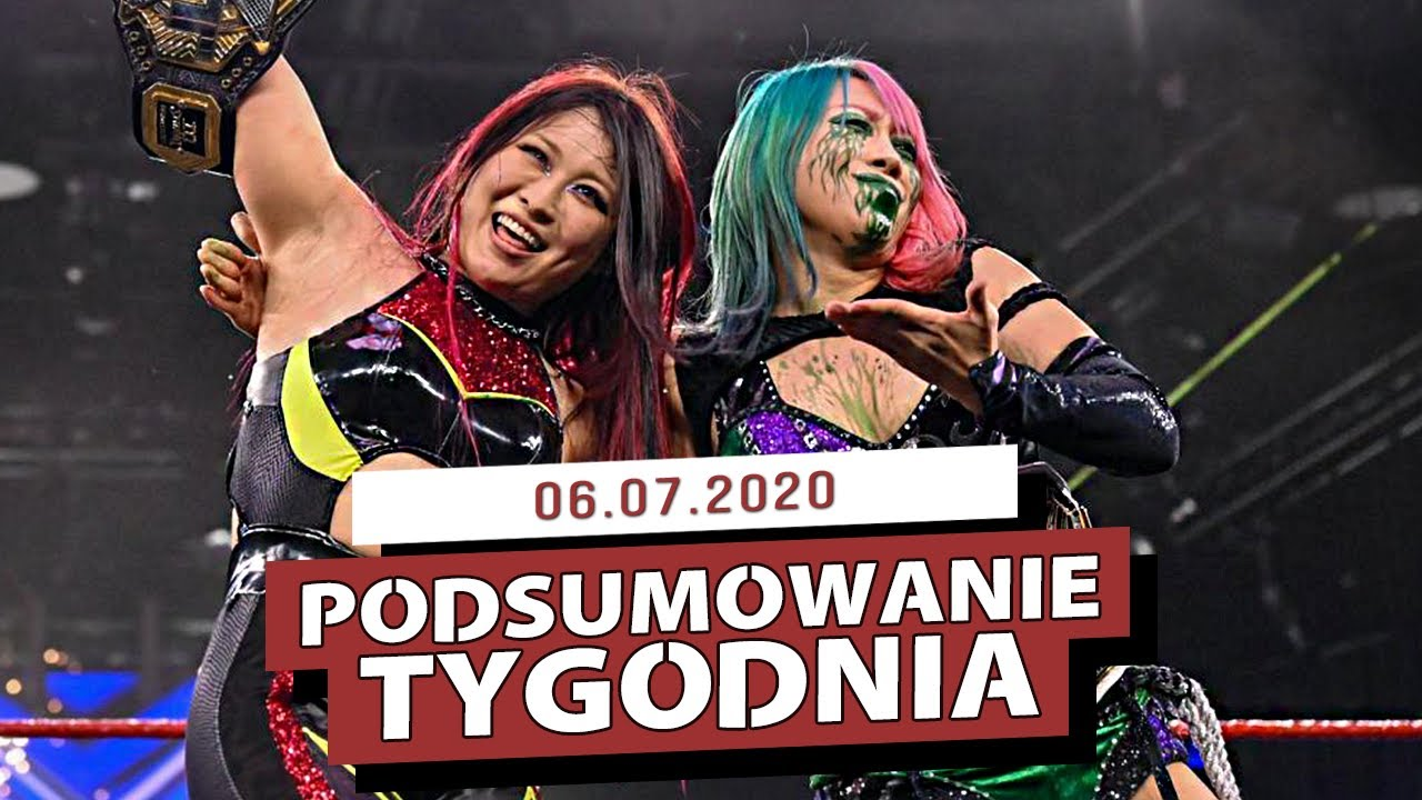 AEW Fyter Fest vs NXT Great American Bash - PODSUMOWANIE TYGODNIA (06.07.2020)