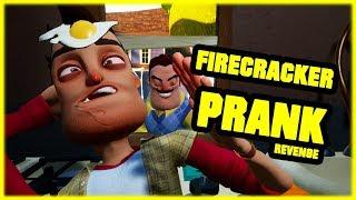 FIRECRACKER PRANK REVENGE - Hello Neighbor Mod