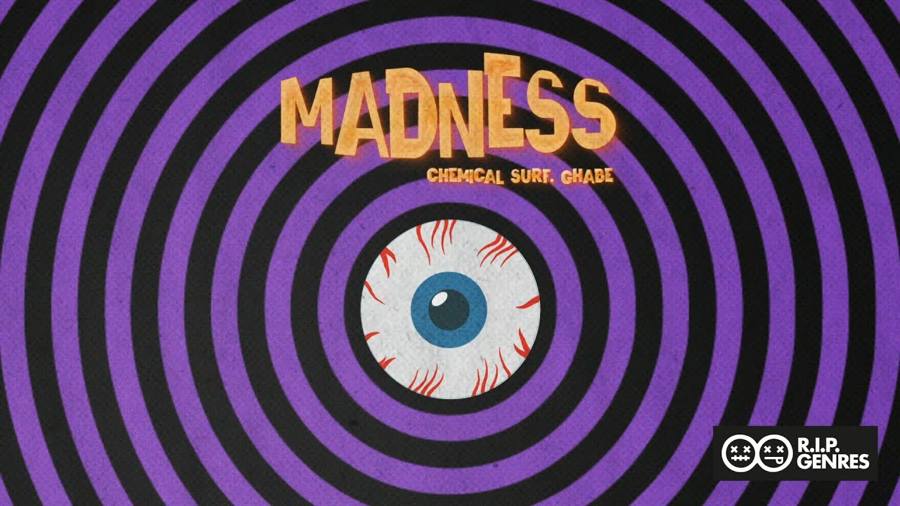 Chemical Surf , Ghabe - Madness