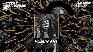 Pusch Art gewinnt den Webvideopreis in der Kategorie Beauty!