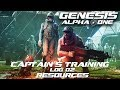 Genesis: Alpha One - Captain's Training - Log 02 - Resources