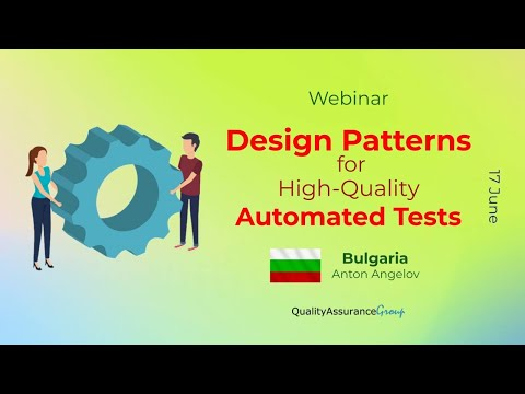 Webinar: Design Patterns for High-Quality Automated Tests