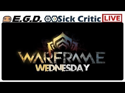 🔴LIVE EGD Warframe Wednesday | PC | Its Been A Long Time Since Iv Played This Game