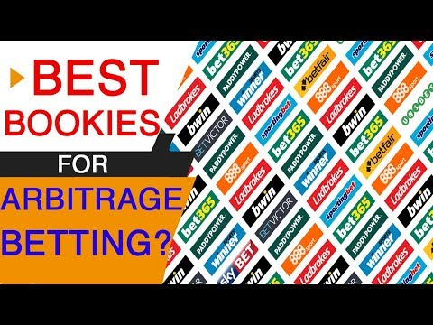 Best bookies for Arbitrage in 2017? (Things have changed!)