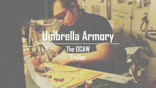 Umbrella Armory | The OCAW Trailer