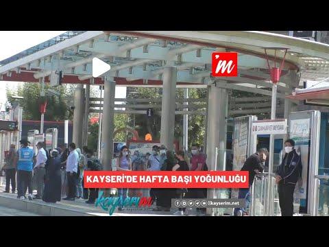 Kayseri'de Hafta Başı Yoğunluğu