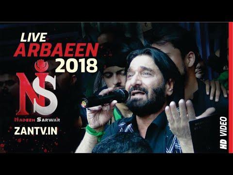 Nadeem Sarwar (Live) | Arbaeen 2018 | Karbala | Destination Karbala | ZAN HD TV