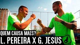 GABRIEL JESUS X LEANDRO PEREIRA  - QUEM CAUSA MAIS?
