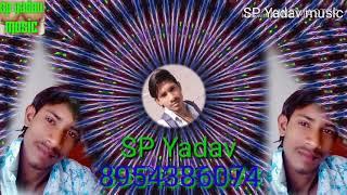 Tu Bewafa Hai Jo Main Jaan Jata Tujhse Kabhi Bhi Dil Na lagata remix DJ SP Yadav music Hindi gaana